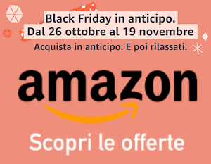 Sconti Amazon Black Friday