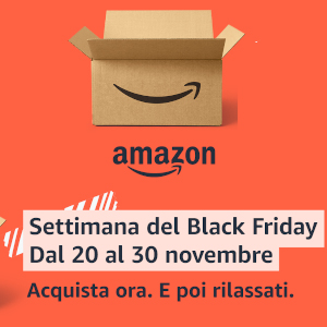 Settimana Amazon Black Friday